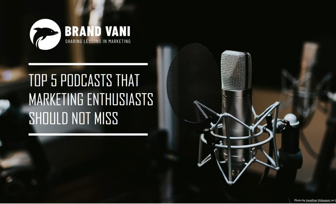 Brand Vani Top marketing podcasts