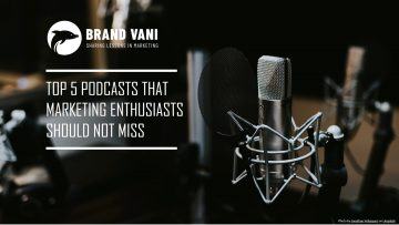 Top 5 Podcasts that Marketing enthusiasts should not miss